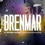 BRENMAR - Let Me Know (Tasting) (Front Cover)
