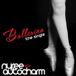 NYREE & THE AUTO CHARM - Ballerina (Front Cover)