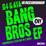 B4/AYA - Bangbros EP (Front Cover)