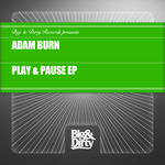 BURN, Adam - Play & Pause EP (Front Cover)