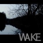WAKE - Wake (Front Cover)