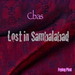 CBAS - Lost In Sambalabad EP (Front Cover)
