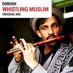 DORUSH - Whistling Muslim (Front Cover)