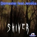DIZMASTER feat JESSICA - Shiver (Front Cover)