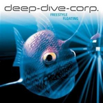 DEEP DIVE CORP - Freestyle Floating (Front Cover)