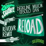DEEKLINE/ED SOLO/MILLION DAN - Reload (Revolvr Remix) (Front Cover)