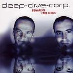 DEEP DIVE CORP - Beware Of Fake Gurus (Front Cover)