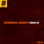 Superbreak Presents Heion Vol 02