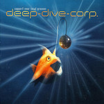 DEEP DIVE CORP - Support Your Local Groover (Front Cover)