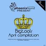 VARIOUS - Bigtools April Compilation (Front Cover)