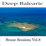VARIOUS - Deep Balearic House Session Vol 8 (Front Cover)