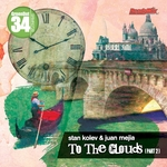 KOLEV, Stan/JUAN MEJIA - To The Clouds (Part 2) (Front Cover)