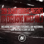 VARIOUS - Sick Slaughterhouse Presents Its Exclusive Mixes Vol 3 (Front Cover)
