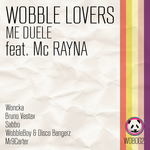 WOBBLE LOVERS feat MC RAYNA - Me Duele (Front Cover)