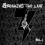 Breaking The Law Vol 1