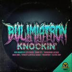 BUL!M!ATRON - Knockin' (Front Cover)