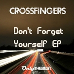 CROSSFINGERS - Don't Forget Yourself (Front Cover)
