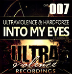 ULTRAVIOLENCE/HARDFORZE - Into My Eyes (Front Cover)