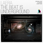LAERA - The Beat Is Underground (Front Cover)