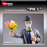 GROOVE GUARDIAN - PH 1 (Front Cover)