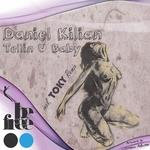 KILIAN, Daniel - Tellin U Baby EP (Front Cover)
