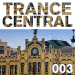 VARIOUS - Trance Central 003 (Front Cover)