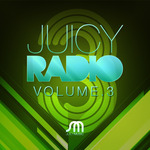 Juicy Radio Volume 3