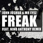 JOHN JOSHUA feat MR EYEZ - Freak (Front Cover)