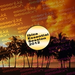 VARIOUS - Ibiza Essential Session 2012 (Front Cover)