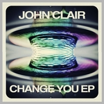 JOHN CLAIR - Change You (Front Cover)