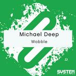 Deep, Michael - Wobble (Front Cover)