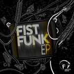 FISTFUNK - Fistfunk EP (Front Cover)