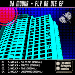 DJ MOUKA - Fly Or Die EP (Front Cover)