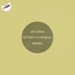 Hot Night In The Beach Remixes