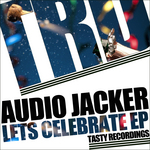 AUDIO JACKER - Lets Celebrate EP (Front Cover)