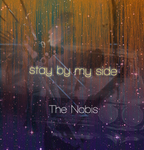 NOBIS, The - Stay BY My Side (Front Cover)
