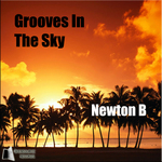 NEWTON B - Grooves In The Sky (Front Cover)