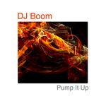 DJ BOOM - Pump It Up (Front Cover)