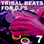 VARIOUS - Tribal Beats For DJ's Vol 7 (Front Cover)