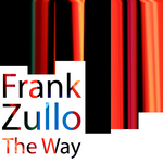 ZULLO, Frank - The Way (Front Cover)
