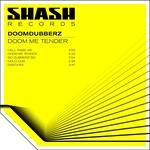 DOOMDUBBERZ - Doom Me Tender (Front Cover)