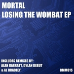 MORTAL - Losing The Wombat EP (Front Cover)