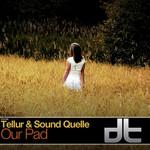 TELLUR/SOUND QUELLE - Our Pad (Front Cover)