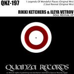 RIKKI KETCHERS/ILEYA VETROV - Soul Revival EP (Front Cover)