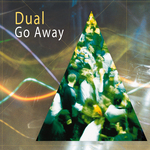 DUAL - Go Away EP (Front Cover)