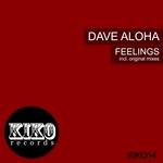 DAVE ALOHA - Feelings (Front Cover)