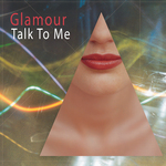GLAMOUR - Talk To Me EP (Front Cover)