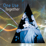 ONE USE - Together (Front Cover)
