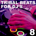VARIOUS - Tribal Beats For DJ's - Vol 8 (Front Cover)