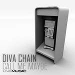 DIVA CHAIN - Call Me Maybe (Front Cover)